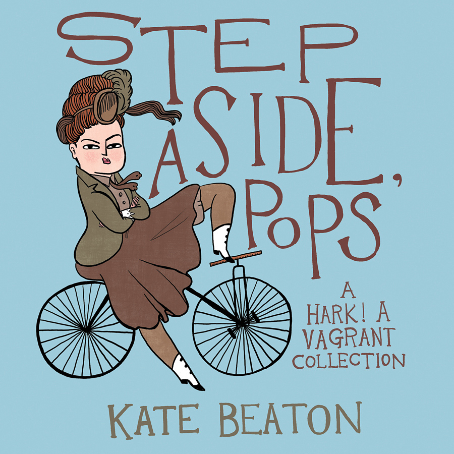 step aside pops hark a vagrant kate beaton cover