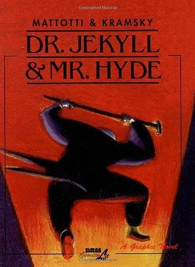 dr jekyll mr hyde mattotti kramsy
