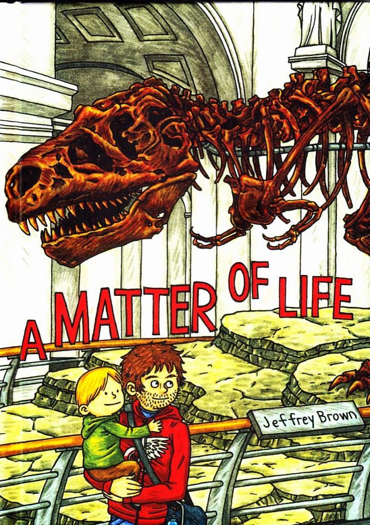 a-matter-of-life-cover-jeffrey-brown-top-shelf