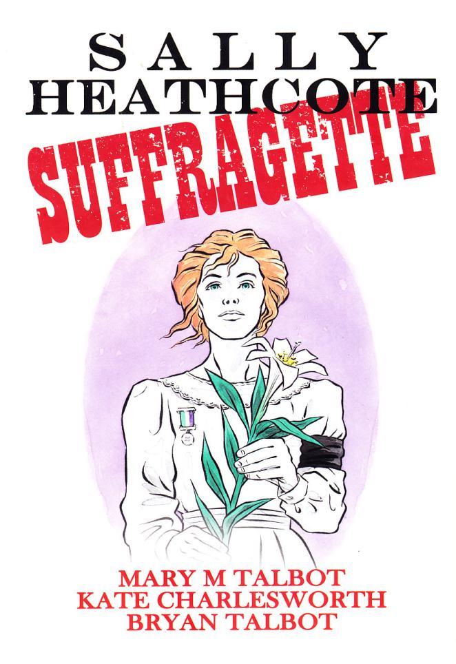 sally-heathcote-suffragette-cover-talbot-charlesworth