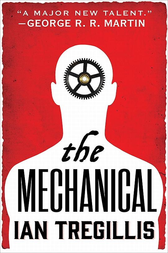 the_mechanical_ian_tregillis_orbit_books_cover