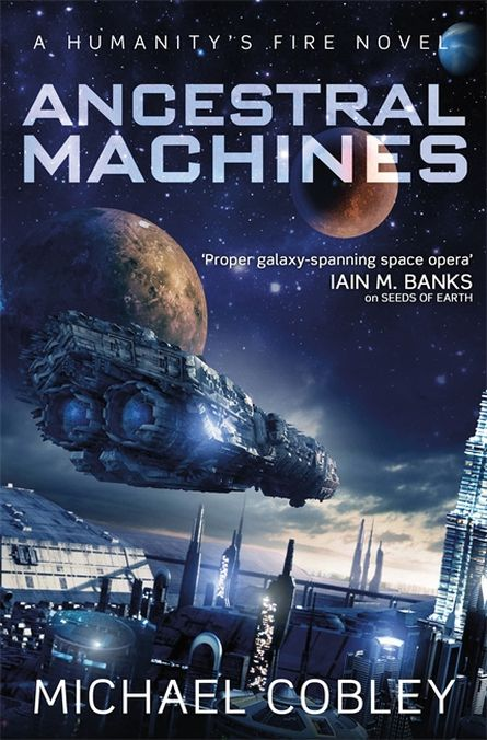 ancestral_machines_michael_cobley_orbit_books