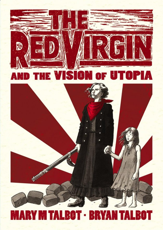 red_virgin_mary_bryan_talbot_cape_cover-628x886